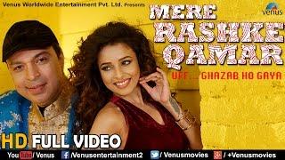 आँखों आँखों में ऎसी शरारत हुईं | Mere Rashke Qamar | Latest Hindi Songs 2017 | Altaf Raja, Pamela
