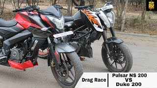 Pulsar NS 200 VS Duke 200 ( Drag Race ):-