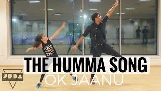 The Humma Song  Dance  Ok Jaanu  Shraddha Kapoor  Ar Rahman Badshah Jeyaraveendran Choreo