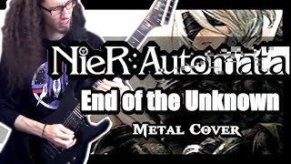 NieR: Automata END OF THE UNKNOWN || METAL COVER By ToxicxEternity