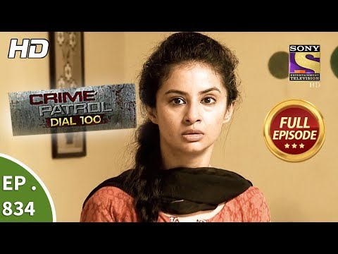 Xxx Mp4 Crime Patrol Dial 100 Ep 834 Full Episode 2nd August 2018 3gp Sex