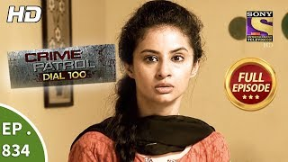 Crime Patrol Dial 100 - Ep 834 - Full Episode - 2nd August, 2018