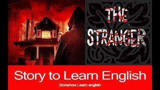 Learning English Through Stories  | THE STRANGER