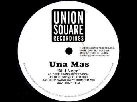 Una Mas - All I Need (Deep Swing Jazzy Thumper Mix)