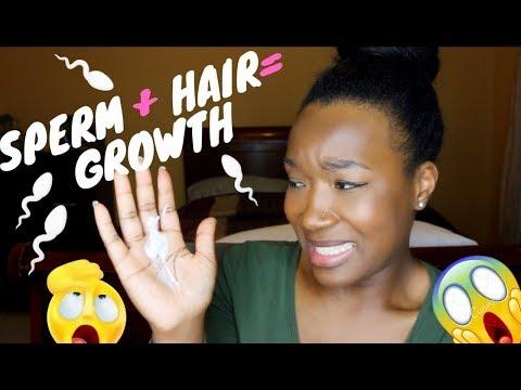 Sperm to Grow My Hair/Edges