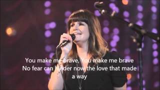 You Make Me Brave - Amanda Cook & Bethel Music Live (You Make Me Brave Album) with Lyrics/Subtitles