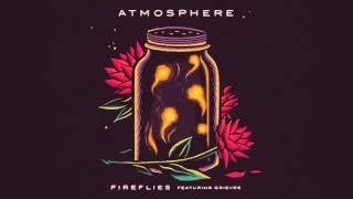 Atmosphere - Fireflies (Official Audio)