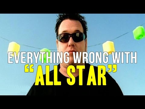 Everything Wrong With Smash Mouth All Star