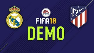 FIFA 2018 DEMO PS4 - Real Madrid x Atlético Madrid