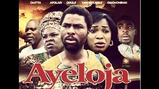 My comments on Ayeloja Nollywood (Yoruba) Movie (part 1)