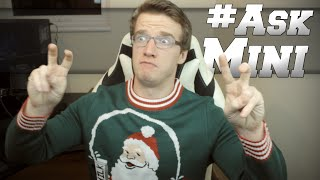 #AskMini - MINI LADD REMIX, GETTING OUT OF THE FRIENDZONE, MY ACTING CAREER, AUSTRALIA!