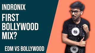 Latest Bollywood EDM by Indronix