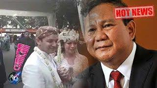 Hot News! Prabowo Subianto Jadi Saksi di Pernikahan Moreno Soeprapto - Cumicam 18 Agustus 2017