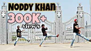 I am Noddy Khan || Star Arrow Dance Crew
