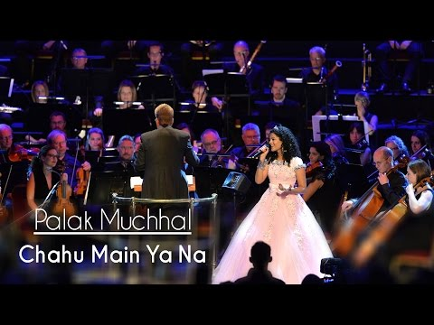 Chahu Main Ya Na - Palak Muchhal  Live at Royal Albert Hall, London  Aashiqui 2