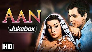 All Songs of Aan {HD} - Dilip Kumar - Nimmi - Premnath - Hindi Full Movie