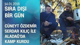 Cüneyt Özdemir, Serdar Kılıç ile Aladağ