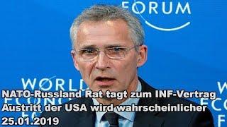 NATO-Russland Rat tagt zum INF-Vertrag Austritt der USA wird wahrscheinlicher 25.01.2019