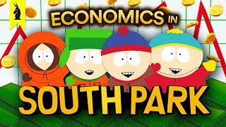 What South Park Teaches Us About Economics –Wisecrack Edition