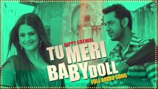 Tu Meri Baby Doll ( Full Audio Song ) | Gippy Grewal Feat Badshah | Punjabi Songs | Speed Records