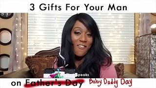 Karen Kares - 3 Gifts for Baby Daddy / Father's Day