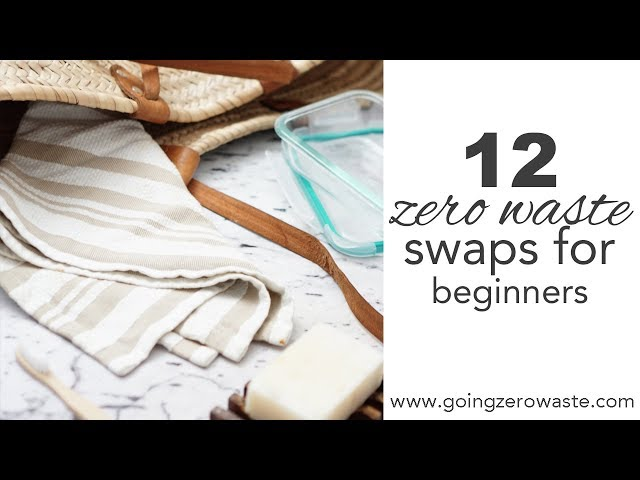 12 Zero Waste Swaps for Beginners