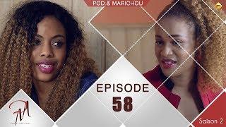 Pod et Marichou - Saison 2 - Episode 58 - VOSTFR
