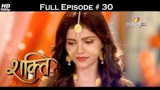 Shakti  - Full Episode 30 - With English Subtitles