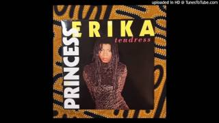 Princess Erika - Tendress Remix