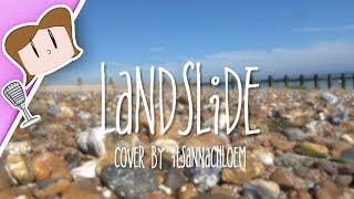 Landslide (Acoustic Cover) ♫