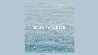 Blue Paradise (Audio)