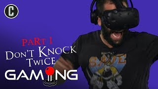 Don't Knock Twice VR Horror Game with Josh Macuga
