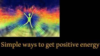 பாசிடிவ் எனர்ஜி பெற எளிய வழிகள் | Simple ways to get positive energy in tamil