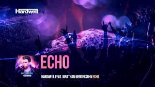 Hardwell feat. Jonathan Mendelson - Echo (Lyric Video)
