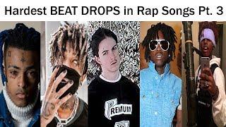 Hardest BEAT DROPS In Rap Songs Pt. 3