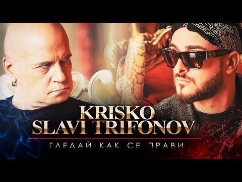 Xxx Mp4 Krisko Ft Slavi Trifonov Gledai Kak Se Pravi Official Video 3gp Sex