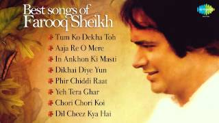 Best of Farooq Sheikh | The Most Memorable songs | Tum Ko Dekha Toh