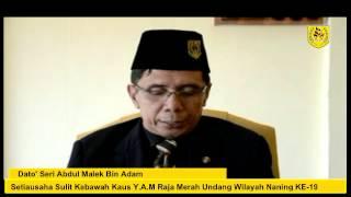 Sidang Media Setiausaha Sulit Undang Wilayah Naning Ke 19