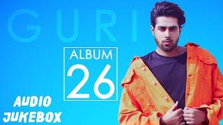 GURI+%3A+26+FULL+ALBUM+%28AUDIO+JUKEBOX%29+%7C+Latest+Punjabi+Songs+2018+%7C+Geet+MP3