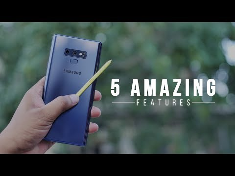5 Amazing Galaxy Note 9 Features in Action