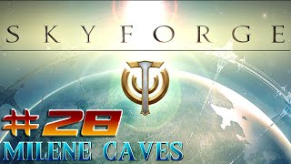 Skyforge: Milene Caves - Part 1