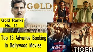 Top 15 Bollywood Movies Advance Booking I Gold Ranks 11th Position
