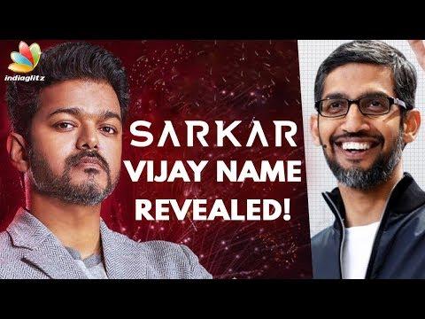 Xxx Mp4 Vijay S Name In Sarkar Revealed Hot Tamil Cinema News Sundar Pichai 3gp Sex