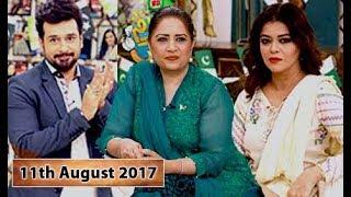 Salam Zindagi With Faysal Qureshi Guest: Maria Wasti & Atiqa Odho - 11th August 2017