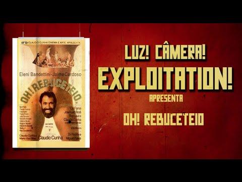 Luz Câmera Exploitation 38 Oh Rebuceteio 1984