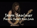 Download Video Download Jason Saulnier - French Sweet Kiss Love (Official Video) 3GP MP4 FLV