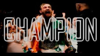 Conor McGregor Tribute - I'm Gonna Be A Champion
