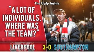 A lot of individuals, where was the team? | Liverpool 3-0 Southampton | The Ugly Inside
