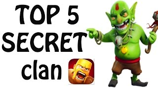 TOP 5 SECRETS CLAN IN COC (HINDI)