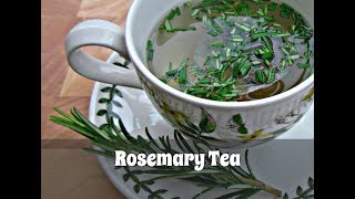 How to Make Rosemary Tea | Using Fresh or Dried Rosemary (Slideshow)